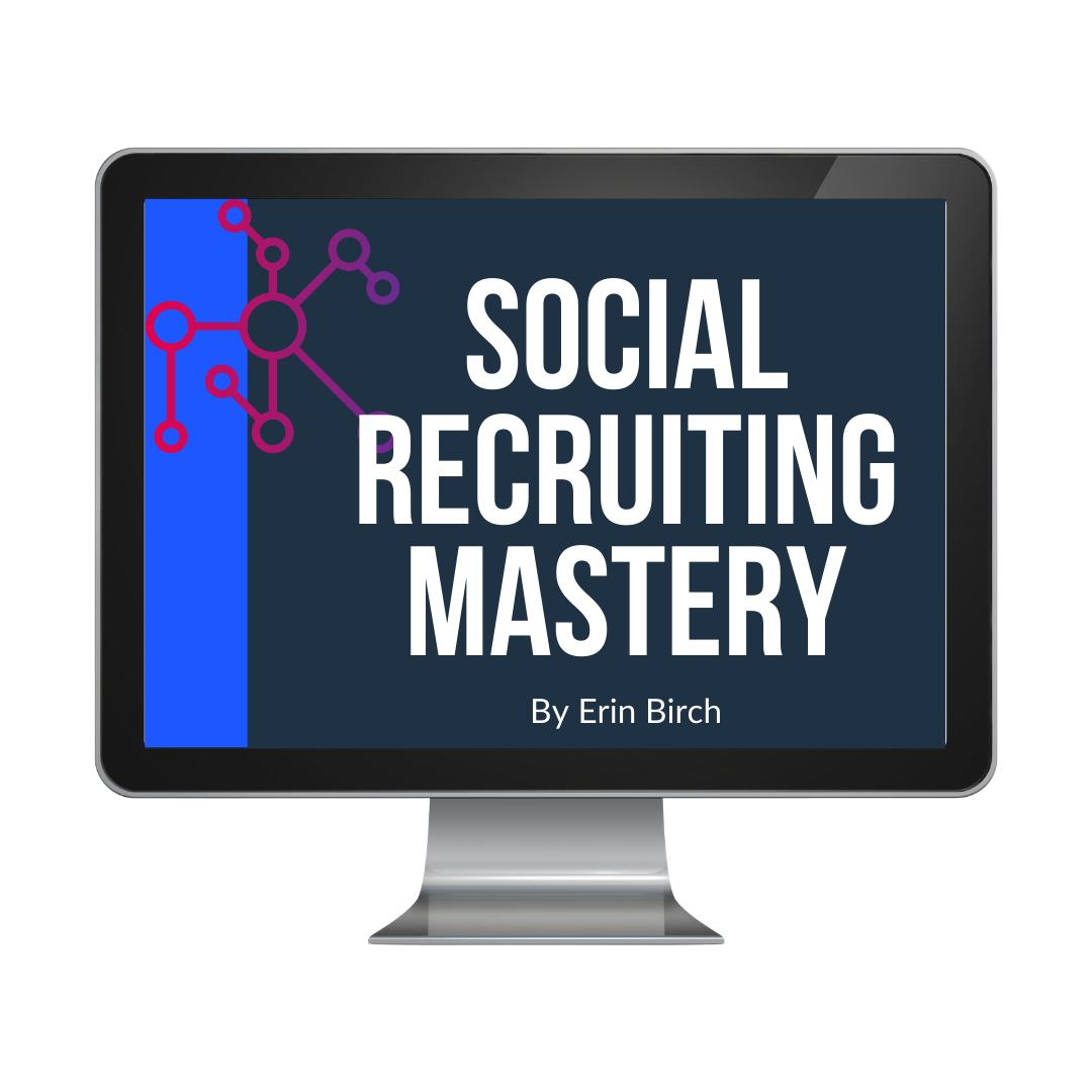 Social Recruiting Mastery